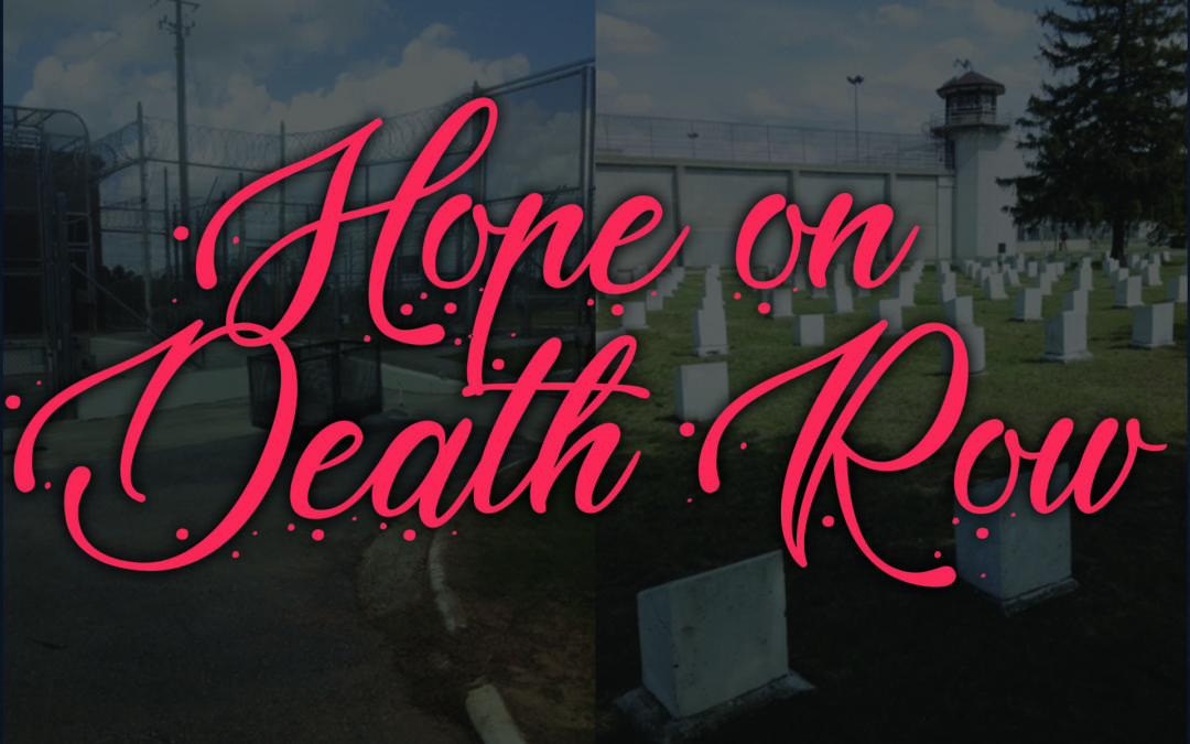 Hope on Death Row